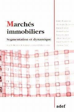 Couverture de l'ouvrage Marchés immobiliers : segmentation et dynamique