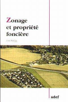 Couverture de l'ouvrage Zonage et propriété foncière