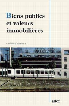 Couverture de l'ouvrage Biens publics et valeurs immobilières