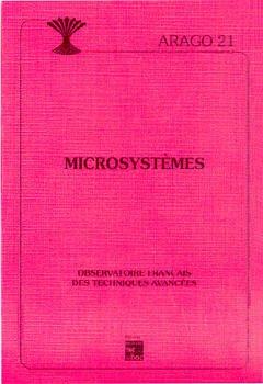Couverture de l'ouvrage Microsystèmes (Arago 21)