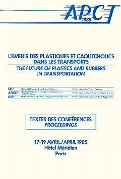 Couverture de l'ouvrage L'avenir des plastiques & des caoutchoucs dans les transports APCT 85