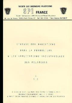 Couverture de l'ouvrage Usage des radiations dans la production des polymères