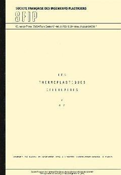 Couverture de l'ouvrage Les thermoplastiques cellulaires