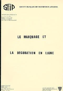 Couverture de l'ouvrage Le marquage et la décoration en ligne. (journées du Jeudi 20 Avril 1989)