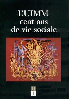 Couverture de l'ouvrage L'UIMM, cent ans de vie sociale