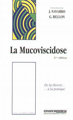 Couverture de l'ouvrage La mucoviscidose : de la théorie à la pratique