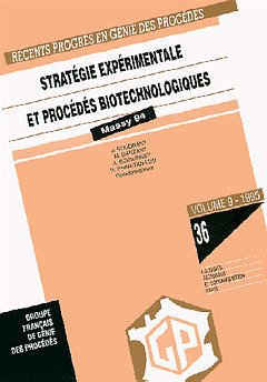 Couverture de l'ouvrage Récents progrès en génie des procédés Vol 9 N°36 : stratégie expérimentale et procédés biotechnologiques