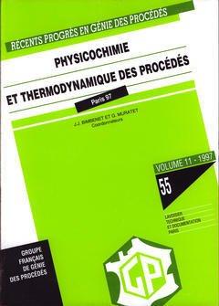 Couverture de l'ouvrage Récents progrès en génie des procédés Vol. 11 N° 55: Physicochimie et thermodynamique des procédés
