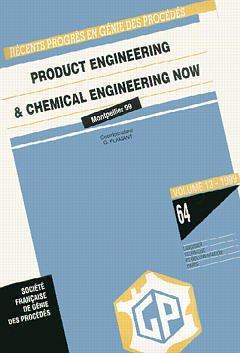 Couverture de l'ouvrage Récents progrès en génie des procédés Vol.13 N° 64: Product engineering and chemical engineering now. ECCE 2 conference Montpellier 5/7.10.99