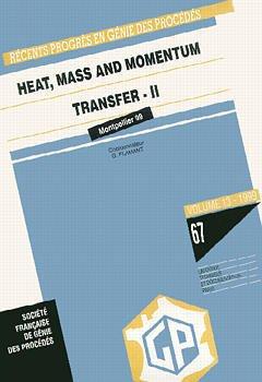 Couverture de l'ouvrage Récents progrès en génie des procédés Vol.13 N° 67: Heat, mass and momentum transfer II (ECCE 2 conference Montpellier 5/7.10.99)