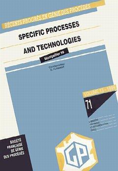 Couverture de l'ouvrage Récents progrès en génie des procédés Vol.13 N° 71: specific processes and technologies (ECCE 2 conference Montpellier 5/7.10.99)