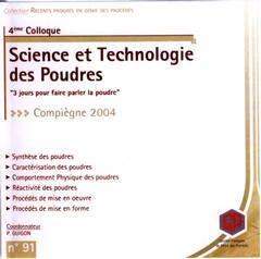 Couverture de l'ouvrage Récents progrès en génie des procédés. N° 91 : 4è colloque Science et technologie des poudres Compiègne 4-6 mai 2004 CD-ROM