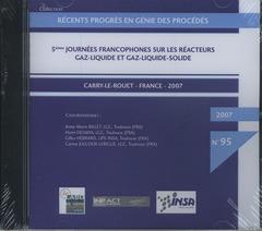Couverture de l'ouvrage Récents progrès en génie des procédés N° 95 : 5° journées francophones sur les réacteurs Gaz-Liquide et Gaz-Liquide-Solide, Carry-le-Rouet / France (CD-ROM)