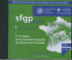 Couverture de l'ouvrage Récents progrès en génie des procédés N° 96 2007 : actes du 11° Congrès de la Société Française de Génie des Procédés ... Saint-Etienne / France (CD-ROM)