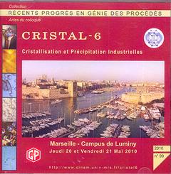 Couverture de l'ouvrage Récents progrès en génie des procédés N° 99 2010 : CRISTAL 6. Cristallisation et Précipitation Industrielles. Actes du colloque Marseille - Campus.... (CD-ROM)