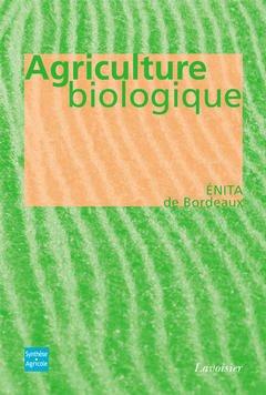 Couverture de l'ouvrage Agriculture biologique