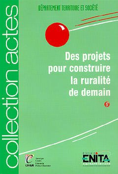 Couverture de l'ouvrage Des projets pour construire la ruralité de demain