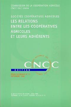 Couverture de l'ouvrage Les relations entre les coopératives agricoles et leurs adhérents (Etude technique n° 17)