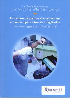 Couverture de l'ouvrage La conservation des souches d'intérêt laitier