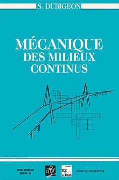 Couverture de l'ouvrage Mécanique des milieux continus