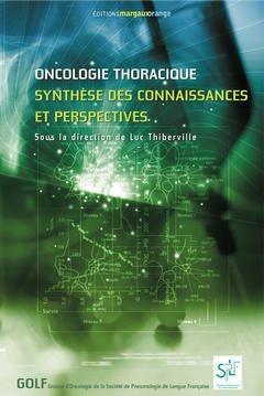 Couverture de l'ouvrage Oncologie thoracique : synthèse des connaissances et perspectives
