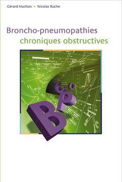 Couverture de l'ouvrage Broncho-pneumopathies chroniques obstructives