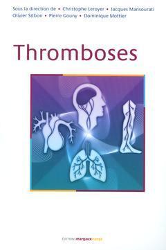 Couverture de l'ouvrage Thromboses
