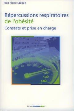 Couverture de l'ouvrage Répercussions respiratoires de l'obésité Constats et prise en charge