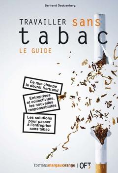 Couverture de l'ouvrage Travailler sans tabac : le guide