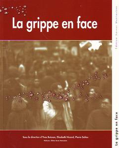 Couverture de l'ouvrage La grippe en face