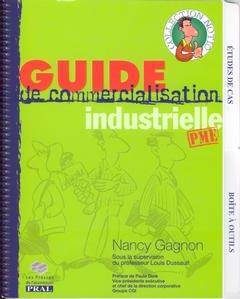 Couverture de l'ouvrage Guide de commercialisation industrielle PME