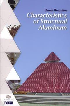 Couverture de l'ouvrage Characteristics of structural aluminium