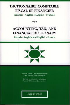 Couverture de l'ouvrage Dictionnaire comptable, fiscal et financier : français/anglais (USA) et anglais (USA)/français