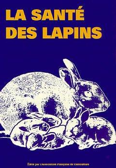 Couverture de l'ouvrage La santé des lapins
