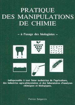 Couverture de l'ouvrage Pratique des manipulations de chimie à l'usage des biologistes