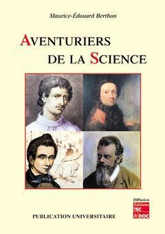 Couverture de l'ouvrage Aventuriers de la science
