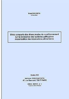 Couverture de l'ouvrage Effets comparés des divers modes de conditionnement sur la croissance des bactéries pathogènes responsables des intoxications alimentaires