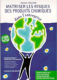 Couverture de l'ouvrage Maîtriser les risques des produits chimiques dans l'entreprise: Guide pratique