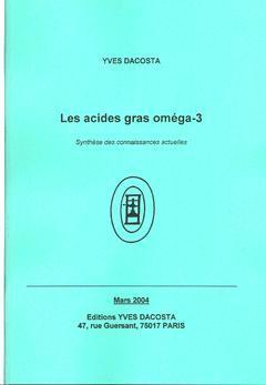 Couverture de l'ouvrage Les acides gras oméga-3: synthèse des connaissances actuelles
