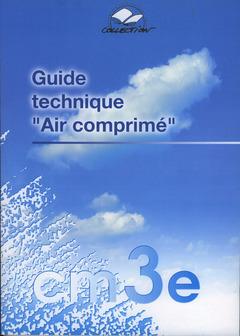 Couverture de l'ouvrage Guide technique Air comprimé
