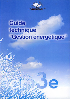 Couverture de l'ouvrage Guide technique Gestion énergétique