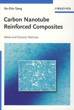 Couverture de l'ouvrage Carbon nanotube reinforced composites: metal & ceramics matrices