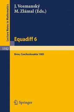 Couverture de l'ouvrage Equadiff 6: proceedings of the international conference on differential equations and their applications, held in brno,