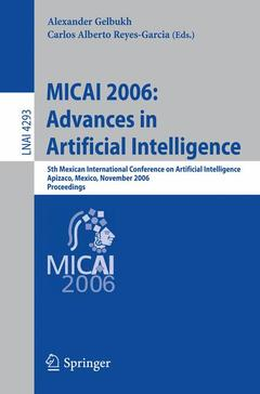 Couverture de l'ouvrage Micai 2006: advances in artificial intelligence: 5th mexican international conference on artificial intelligence apizaco, mexico, november 13-17, 2006