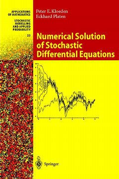 Couverture de l'ouvrage Numerical solution of stochastic differential equations (applications of math. vol.23, 1st Ed. 1992, 3rd rev & updated printing 1999) POD