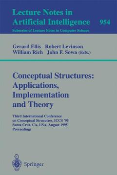 Couverture de l'ouvrage Conceptual structures : applications, implementation & theory (LNAI subs of LNCS/954)