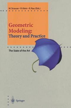 Couverture de l'ouvrage Geometric modeling: theory and practice the state of art (paper)