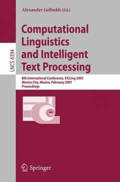 Couverture de l'ouvrage Computational linguistics & intelligent text processing (Lecture notes in computer science, Vol. 4394)