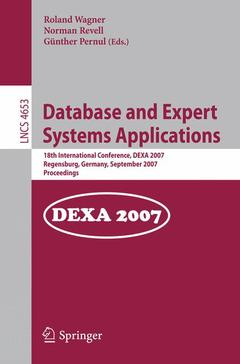 Couverture de l'ouvrage Database & expert systems applications (Lecture notes in computer science, Vol. 4653)