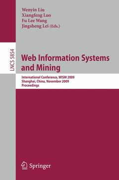 Couverture de l'ouvrage Web information systems and mining: international conference, wism 2009, shanghai, china, november 7-8, 2009, proceedings (paperback) (series: